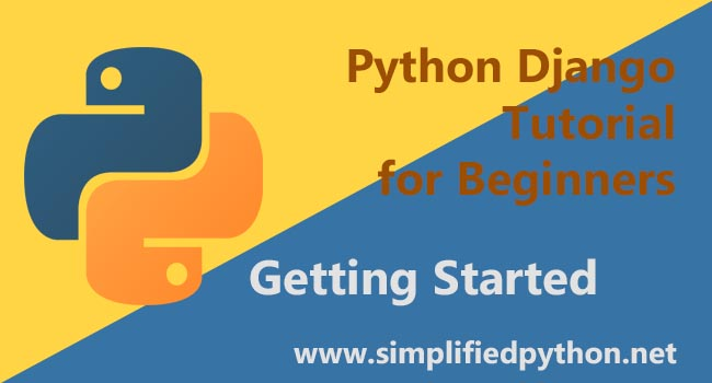 Python Django Tutorial for Beginners - Getting Started