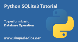 Python SQLite3 Tutorial to Perform Basic Database Operation