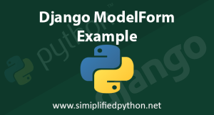 Django ModelForm Example to Save into Database
