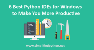 6 Best Python IDEs for Windows to Make You More Productive