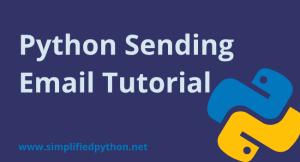 Python Sending Email Tutorial using SMTP Protocol