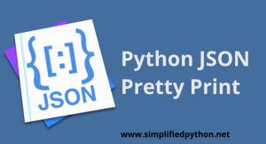 Python JSON Pretty Print – JSON Formatting with Python