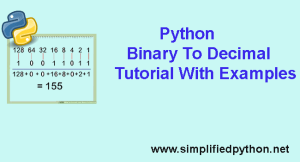 Python Binary To Decimal Tutorial With Examples