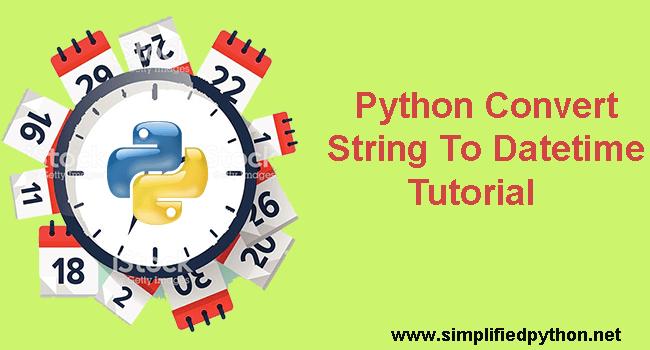 Python Convert String To Datetime - Convert String To