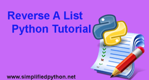 Reverse A List Python – Reverse A List With Examples