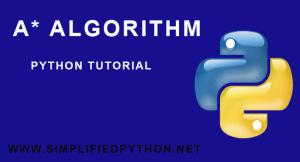 A*-Algorithm-Python-Tutorial