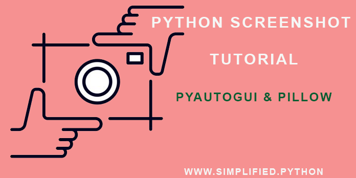 Python Screenshot Tutorial - How To Take Screenshot Using Python