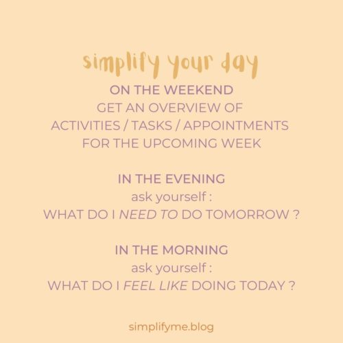 3 steps of simplifying your day