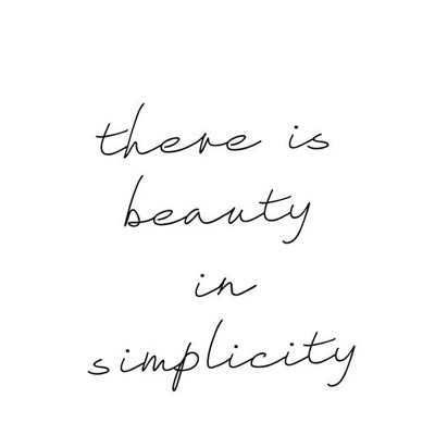 simplicity quote - Home