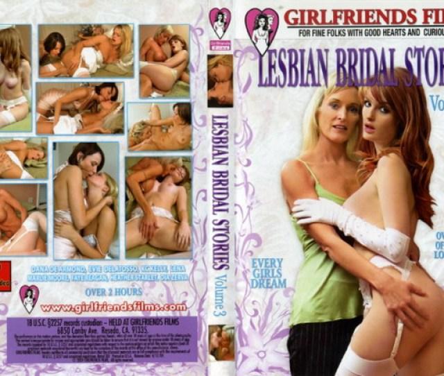 Lesbian Bridal Stories 03 Girlfriends Films