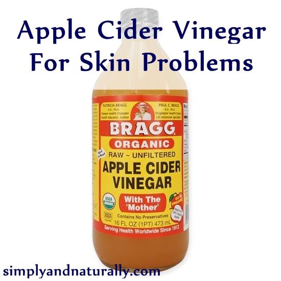Apple Cider Vinegar For Skin Problems