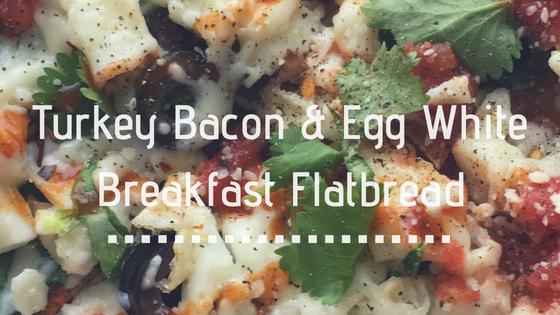 Turkey Bacon & Egg White Breakfast Flatbread