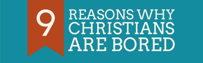 9-reasons-why-Christians-are-bored-banner