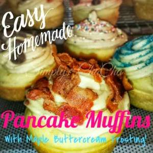 Pancake Muffins – With Maple Syrup Buttercream Frosting!