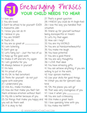 51 encouraging phrases your child needs to hear. PLUS- a kindness challenge for kids (and parents) Get your printables HERE!