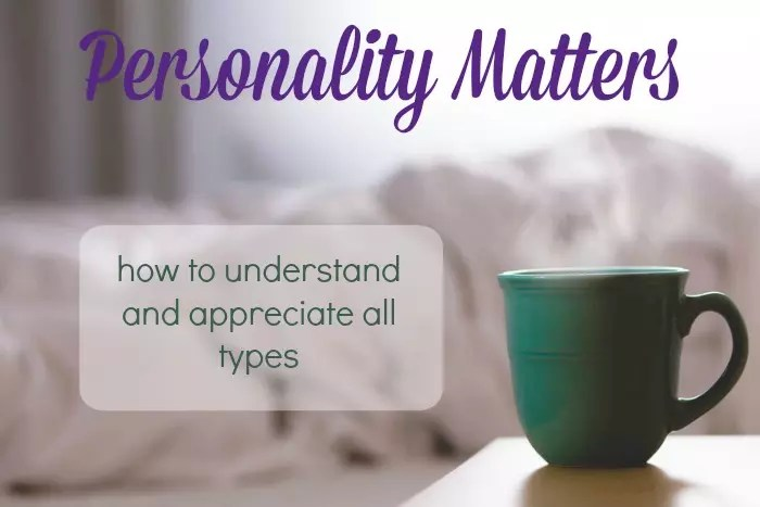I have found personality type information to be super helpful in working alongside people, in parenting my children, in teaching, and in understanding myself.