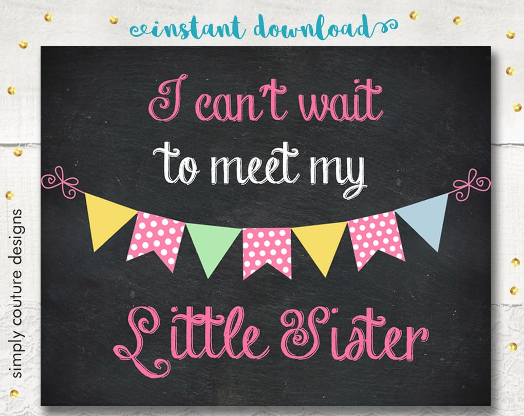 image regarding Free Printable Pregnancy Announcement Cards named I Cant Be reluctant Towards Fulfill My Small Sister, No cost Electronic Down load