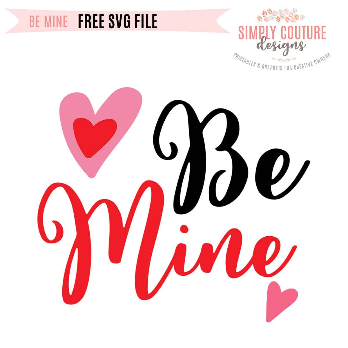 Be Mine | Free SVG Cut File