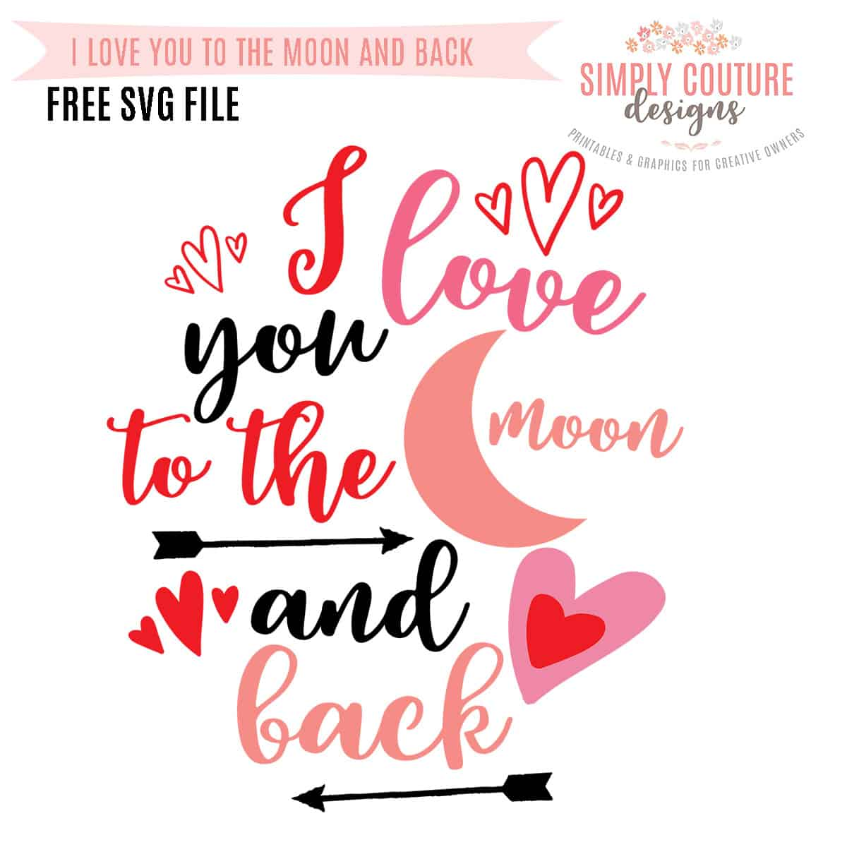 Download Free Valentine's Day SVG File I Love You - Simply Couture ...
