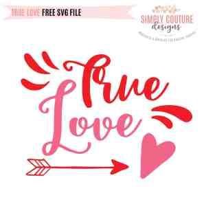 True Love Valentine's Day Free SVG Cut File