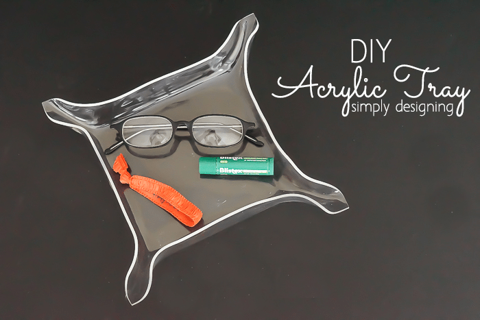 DIY Acrylic Tray | this is so fun and easy to DIY and it makes a great bedside tray, entryway key drop or catchall