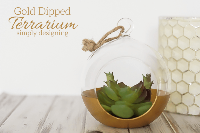 DIY Gold Dipped Terrarium