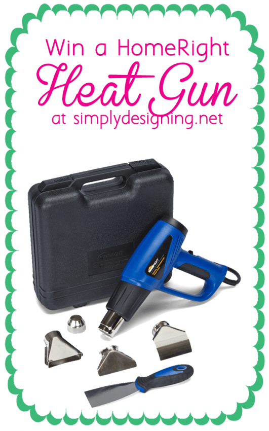 Win a HomeRight Heat Gun at Simply Designing
