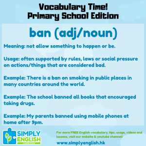 Simply English Learning Centre - Vocabulary Time - Here we go over the word ban.