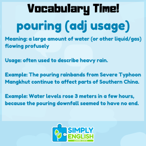 "Simply English Learning Centre - How to use ""pouring"" as an adjective."