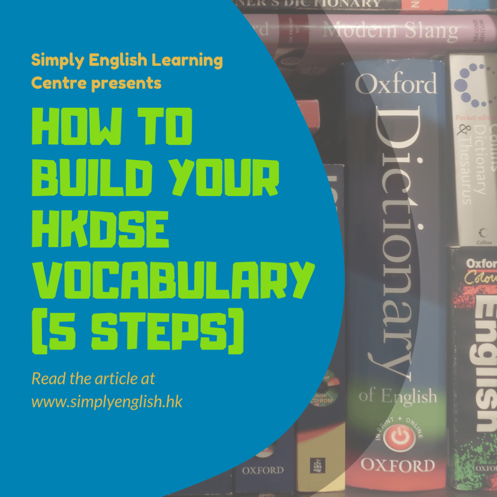 Simply English - How to build your HKDSE Vocabulary (5 Steps)