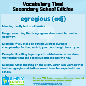 Simply English Learning Centre - Vocabulary Time - Here we go over the word egregious.