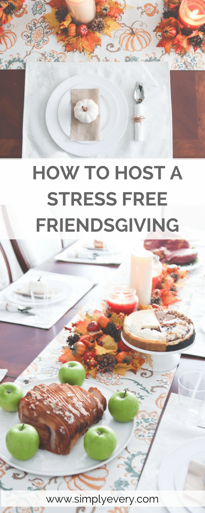 How to Host A Stress Free Friendsgiving