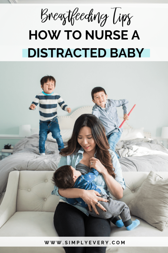HOW TO NURSE A DISTRACTED BABY