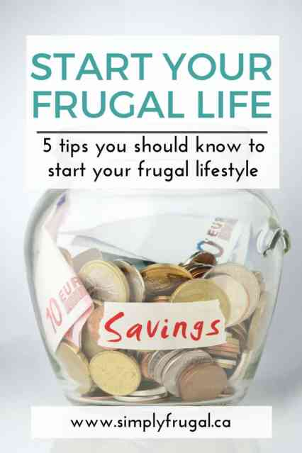 5 Tips You Should Know To Start Your Frugal Lifestyle