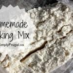 March Mixes – Homemade Baking Mix (Bisquick)