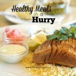 Healthy Meals in a Hurry