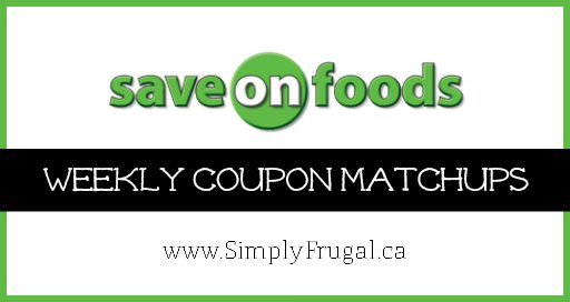 Canadian Coupon Matchups: Save On Foods Coupon Matchups