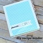 DIY Recipe Binder (with Free Printables)