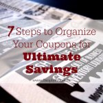 7 Steps to Organize Your Coupons for Ultimate Savings