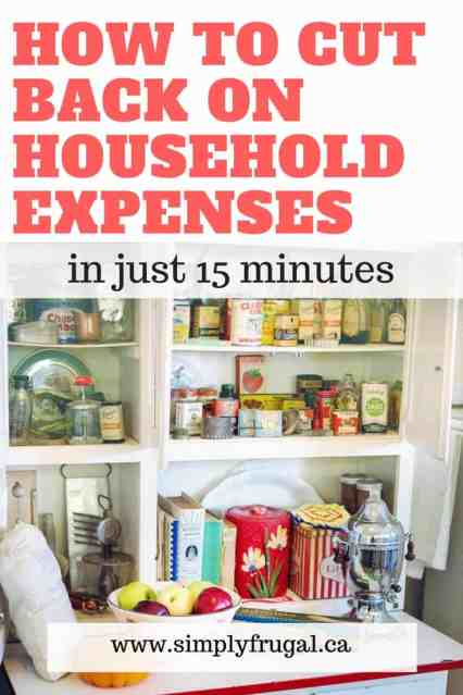 How to cut back on household expenses in just 15 minutes