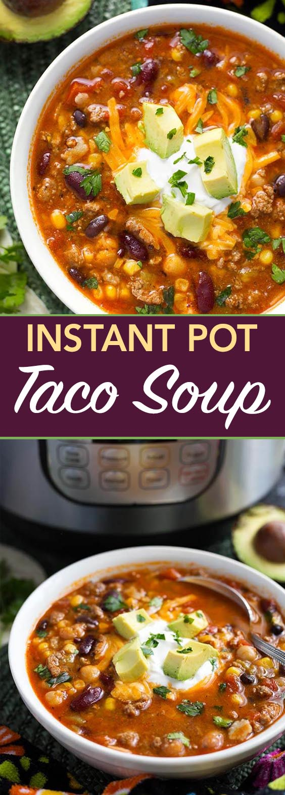 Ground Turkey Instant Pot Meals - Instant Pot Taco Soup is a delicious and hearty soup made ...