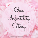 Our Infertility Story Image with Flowers