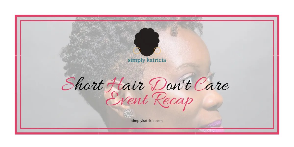 Short Hair Don't Care – SHDC Event Recap