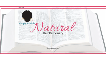 natural hair dictionary