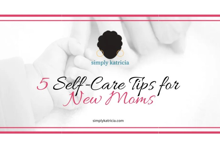 5 Self-Care Tips for New Moms