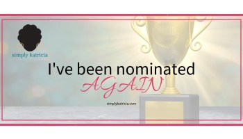I've been nominated again