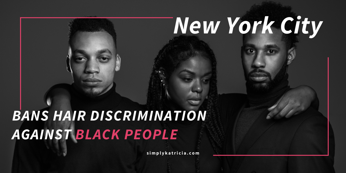 NYC Bans Hair Discrimination Against Black People
