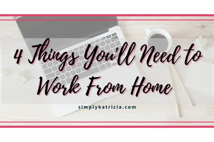 4 Tips You'll Need to Work From Home