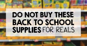 Do NOT buy these back to school supplies - for real.
