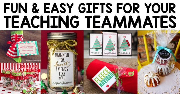 Easy & Fun Christmas Gifts for your Teaching Team.